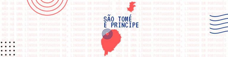 A língua portuguesa em São Tomé e Príncipe