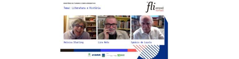 A relação da literatura com a história foi tema de mesa com Lira Neto, Ignácio de Loyola Brandão e Heloisa Starling
