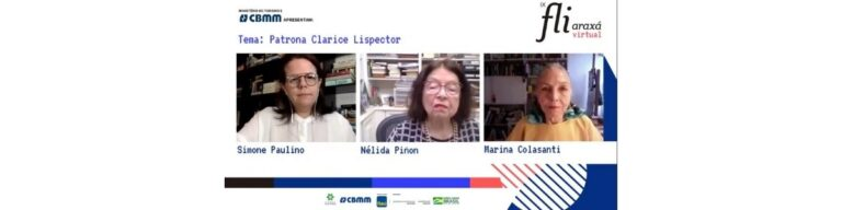 Nélida Piñon e Marina Colasanti prestam homenagem a Clarice Lispector no Fliaraxá